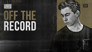Hardwell On Air: Off The Record 079 (incl. Satin Jackets Guestmix)