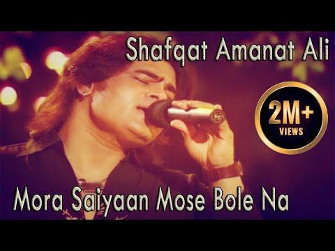 Mora Saiyaan Mose Bole Na   Shafqat Amanat Ali Khan   Virsa Heritage Revived   Urdu