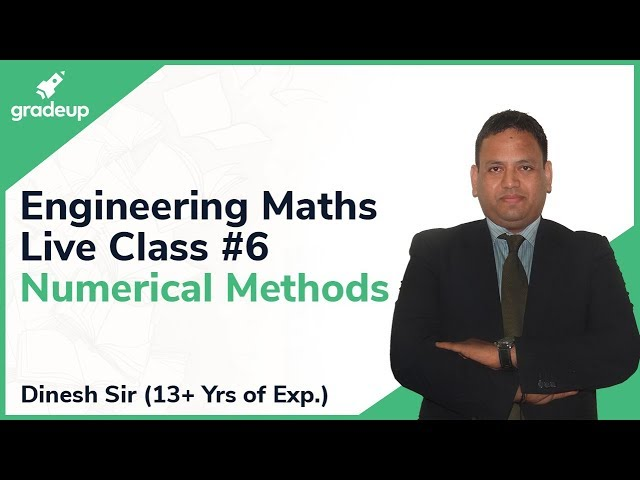 GATE 2019 Engineering Mathematics Revision Class #6 | Numerical Methods