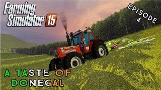 Let's Play Farming Simulator 2015 | A Taste of Donegal | Episode 4
