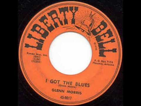 Glenn Morris - I Got The Blues