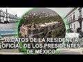 10 datos de la residencia oficial de los presidentes de méxico