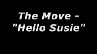 "The Move - ""Hello Susie"""