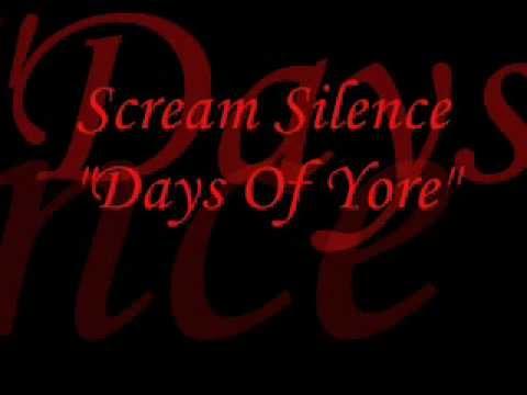 Scream Silence - Days Of Yore (Lyrics in description)