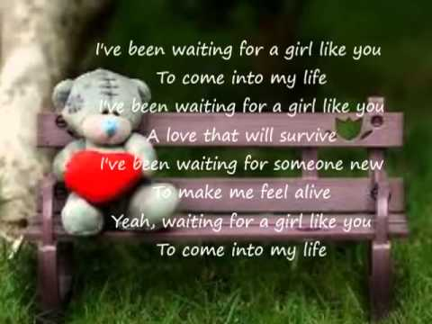 Lyrics For Waiting For A Girl Like You