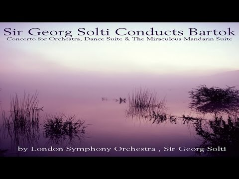Best Classics - Bartok: Concerto for Orchestra, Dance Suite & the Miraculous Mandarin Suite