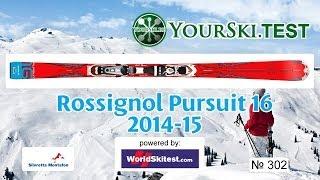 Тесты горных лыж: Rossignol Pursuit 16  ARBSLT TPX (2014-15 год).