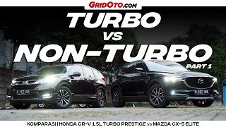 Mazda CX-5 Elite Siap Lawan Honda CR-V 1.5L Turbo Prestige? | GridOto | Part 1