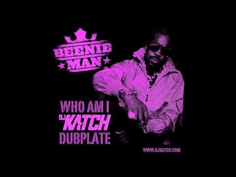 BEENIE MAN - Who Am I (DJ KATCH Dubplate)