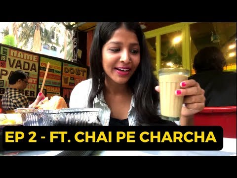 Chai Cafes In Mumbai EP 2 - Chai Pe Charcha