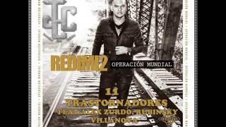 11-Trastornadores-Redimi2 Feat Alex Zurdo, Rubinsky, Villanova [Operación Mundial]