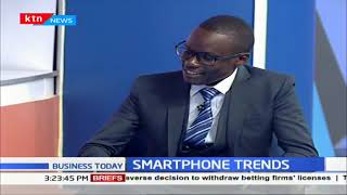 Smartphone trends: Kenya is a key market for phone makers