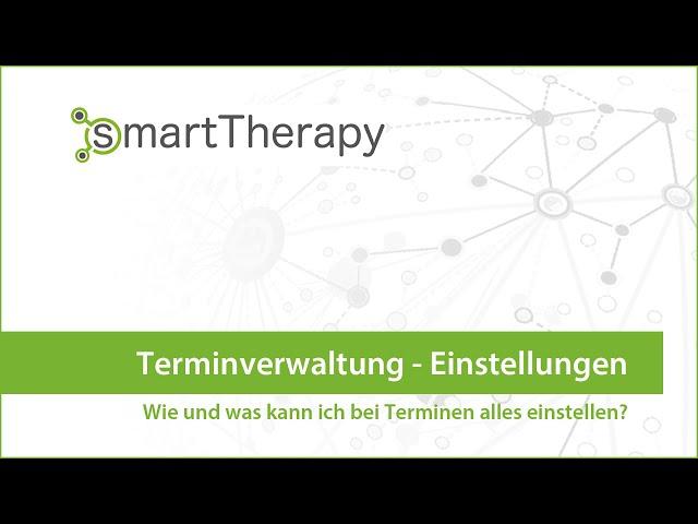 smartTherapy: Einstellungen Terminverwaltung