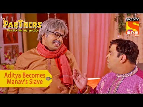 Your Favorite Character | Aditya Becomes Manav's Slave | Partners Trouble Ho Gayi Double