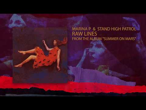 "MARINA P & STAND HIGH PATROL - ""Raw Lines"" Mp3"