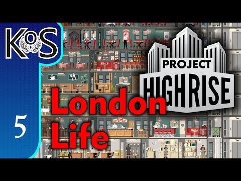 Project Highrise LONDON LIFE DLC! Sandbox Ep 5: SKY HOTEL - Let's Play Scenario