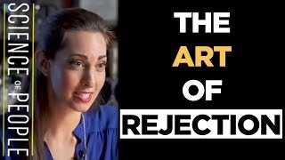The Art of Rejection: Body Language Dating Tips