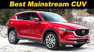 2019 Mazda CX-5 Turbo - The Best Mainstream Crossover