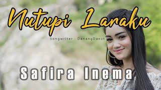 Download SAFIRA INEMA - NUTUPI LARAKU (Official Music Video)