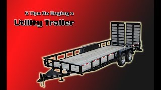 6 Tips For Buying A Utility Trailer
