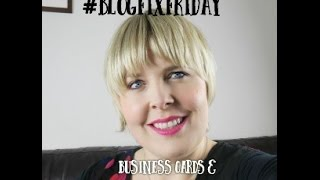 #BlogFixFriday Business Cards & Essential Conference Items