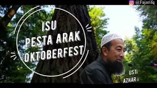 Isu Oktoberfest di Malaysia - Ustaz Azhar Idrus