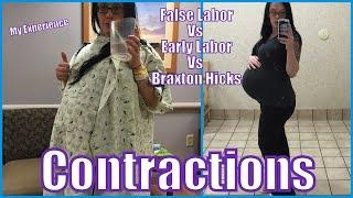 Early Labor VS False Labor VS Braxton Hicks Contractions - My Experience
