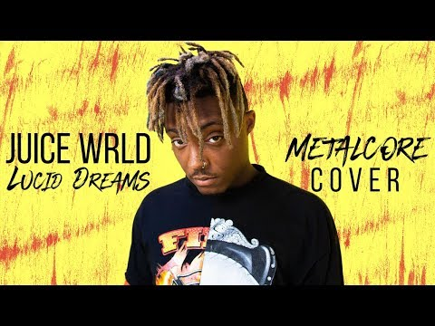 "Juice WRLD - Lucid Dreams [Band: October Ends] (Punk Goes Pop) ""Metalcore Cover"""