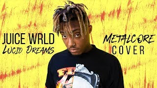 """Download Juice WRLD - Lucid Dreams [Band: October Ends] (Punk Goes Pop) """"Metalcore Cover"""" Mp3 and Videos"""
