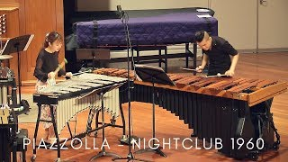 Astor Piazzolla NIGHTCLUB 1960 | Marimba and Vibraphone Duo | Matthew Lau & Therese Ng