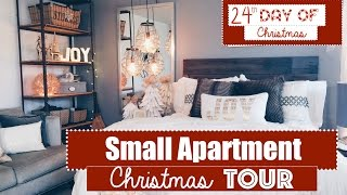 Small Apartment Christmas Decorating 2015  Tour! | 24th Day of Christmas 2015!