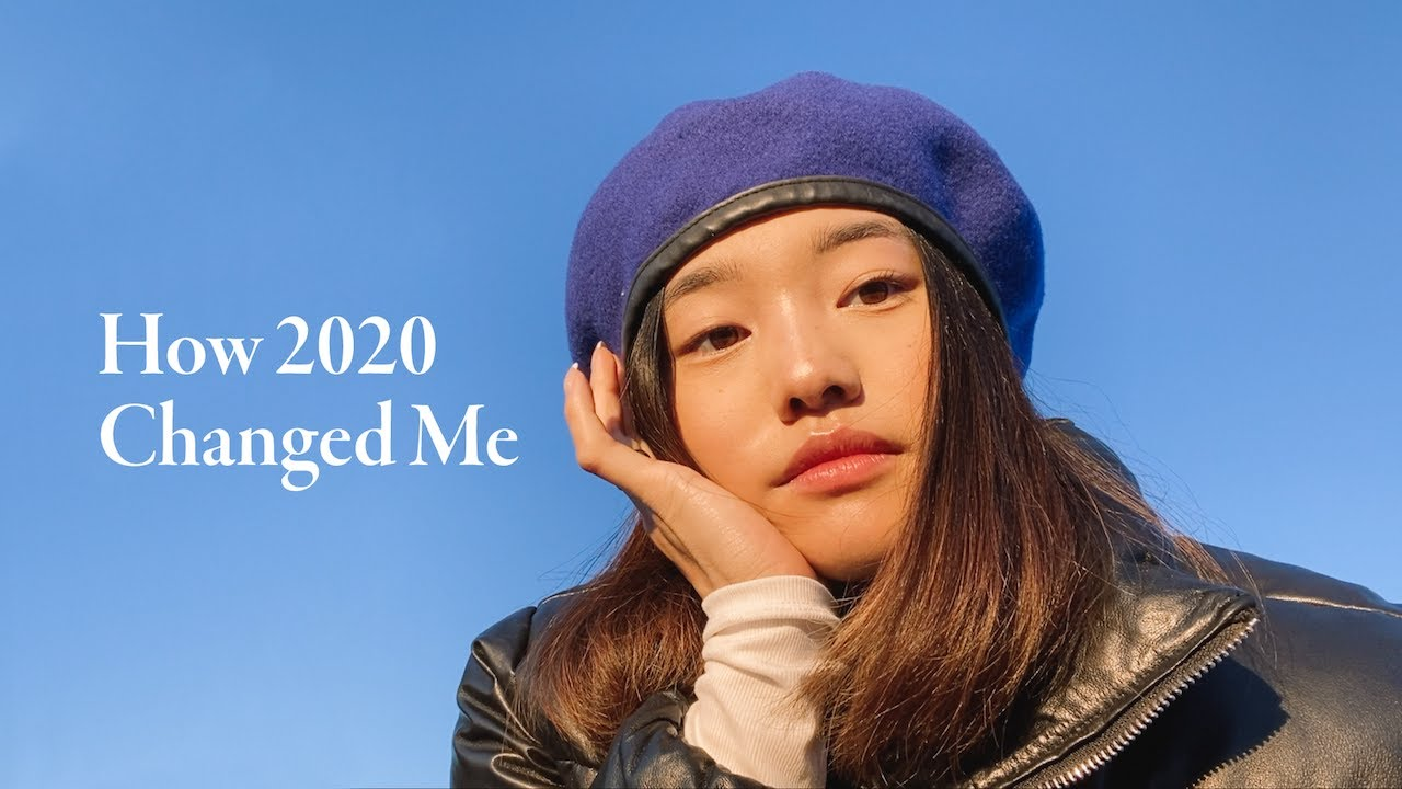 How 2020 Changed Me