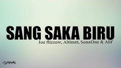 Sang Saka Biru (lirik) - Joe Flizzow,  Altimet, SonaOne & Alif