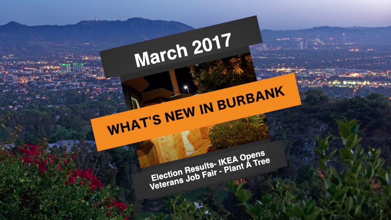 what 39 s new in burbank march 3 2017 youtube. Black Bedroom Furniture Sets. Home Design Ideas
