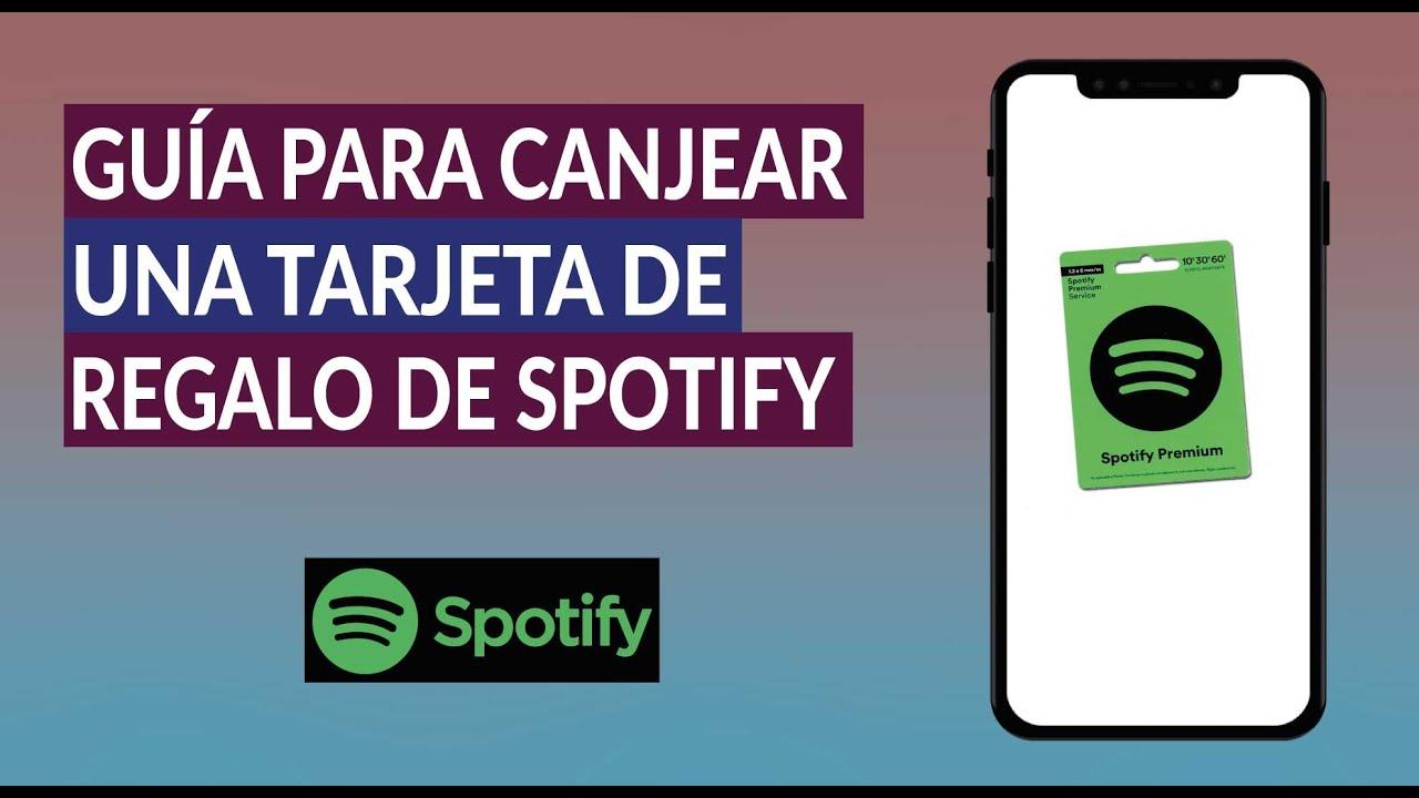 Cómo Canjear una Tarjeta de Regalo Gratis de Spotify Premium - Guía para Canjear