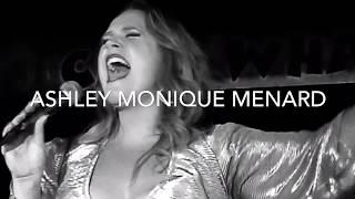 The Voice of Ashley Monique Menard