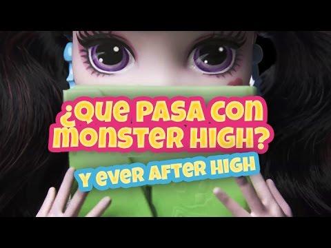 ¿POR QUÉ MATTEL CAMBIÓ MONSTER HIGH Y EVER AFTER HIGH? - Video explicación.