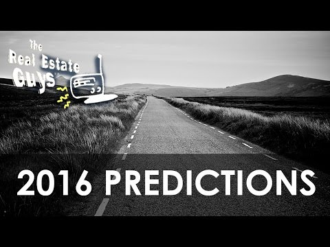 2016 Predictions And How They Impact Real Estate Investing