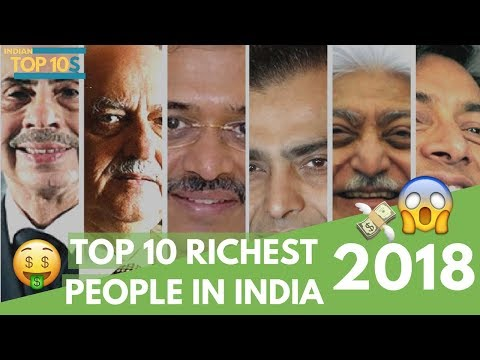 TOP 10 RICHEST PEOPLE IN INDIA - 2018