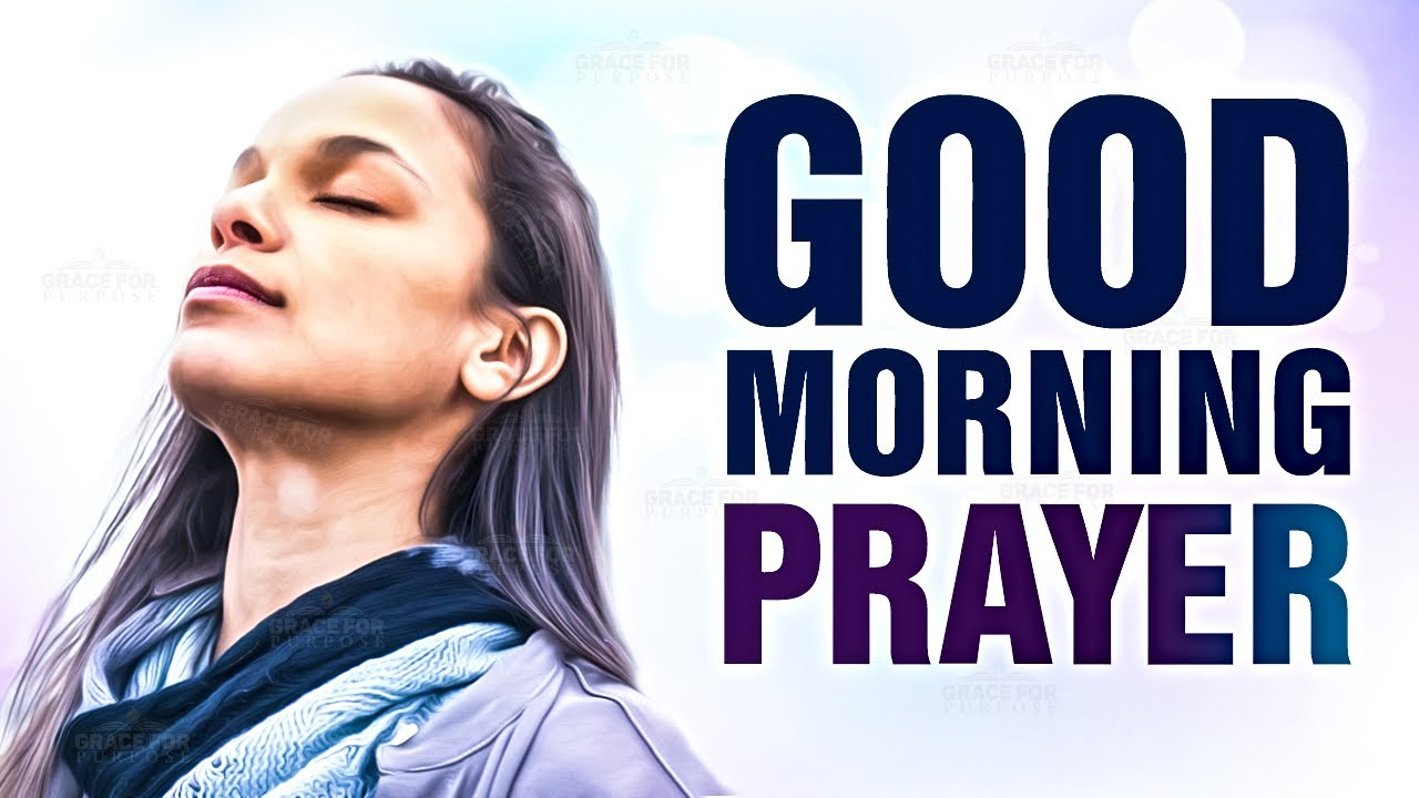 Start Your Day With This Prayer! ᴴᴰ