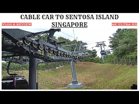 Sentosa Island by Cable Car (4K) - Singapore Cable Car - Can Ride to Siloso Beach and Palawan Beach