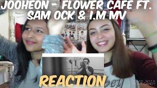 Jooheon Monsta X FLOWER CAFE FT. SAM OCK I.M MV Reaction.mp3