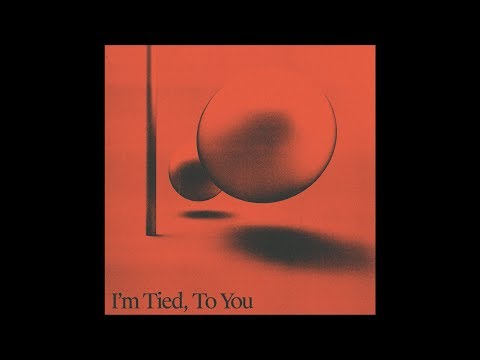 Two People - I'm Tied, To You