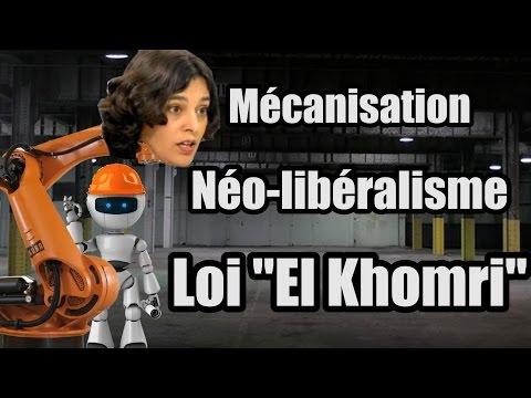Mécanisation, Néo-libéralisme, Loi « El Khomri » - Economicons #2 - #OnVautMieuxQueCa