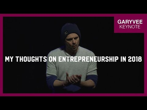 My Thoughts on Entrepreneurship in 2018 | Haste & Hustle Toronto Gary Vaynerchuk Keynote
