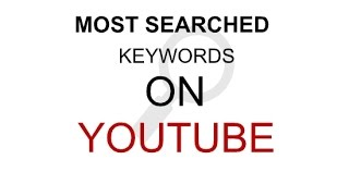most popular keywords on youtube