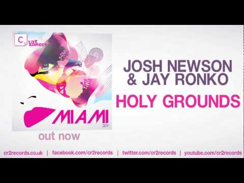Josh Newson & Jay Ronko - Holy Grounds