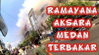 Gambar cover Situasi Saat  Terjadinya Kebakaran Di Ramayana Aksara Medan - Ghandy Motovlog #17