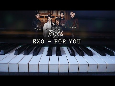 EXO CBX – For You 너를 위해 Piano Cover + Sheet (Moon Lovers OST)