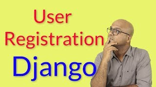 #21 Django tutorials | User Registration - 1